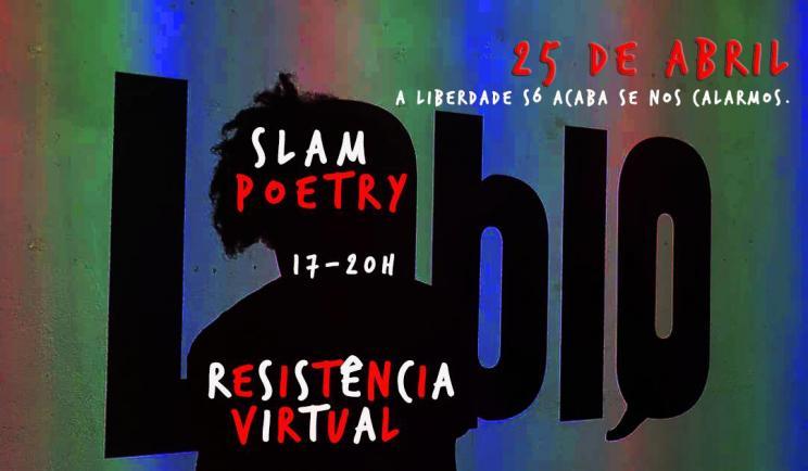 SLAM RESISTÊNCIA 25 Abril. 17h // online