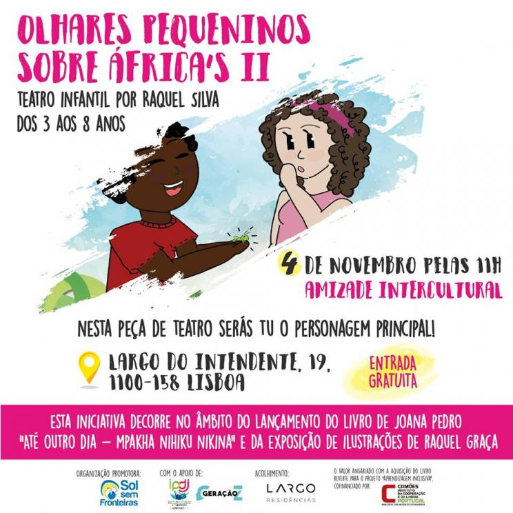 OLHARES PEQUENINOS SOBRE ÁFRICA II - Teatro Infantil por Raquel Silva